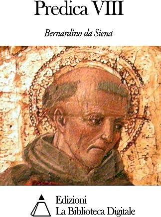 Predica VIII