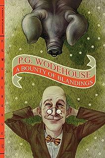 A Bounty of Blandings: Summer Lightning / Heavy Weather / Blandings Castle