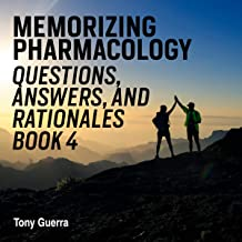 Memorizing Pharmacology Questions, Answers, and Rationales Book 4: Immune Pharmacology Review with Visual Memory Aids and Mnemonics