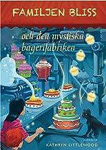 Familjen Bliss och den mystiska bagerifabriken: 3