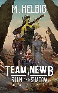 Team Newb (Sun & Shadow Online Book 1)