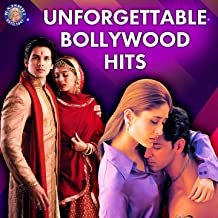 Unforgettable Bollywood Hits