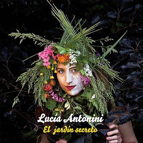 El jardín secreto de Lucía Antonini en Amazon Music - Amazon.es