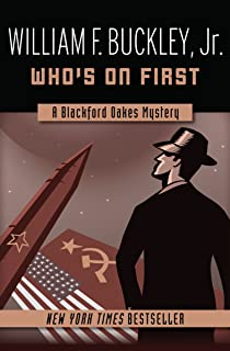 Who's on First (The Blackford Oakes Mysteries Book 3)