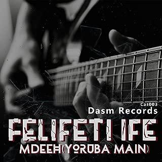 Felifeti Ife (Yoruba Main)