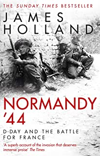 Normandy '44: The epic Sunday Times bestseller (English Ed