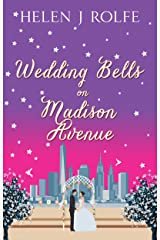 Wedding Bells on Madison Avenue: A feel-good romance to warm your heart (New York Ever After, Book 3) Kindle Edition