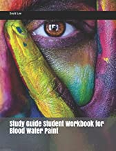 Study Guide Student Workbook for Blood Water Paint