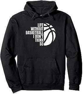 Funny Basketball Saying For Basketball Player Pullover Hoodie