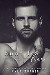Hunt For Her: Black & White Kindle Edition