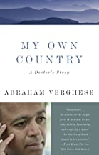 Best my own country a doctor's story Reviews