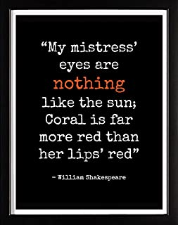 Ombura My Mistress  Eyes are Nothing Like The Sun. - William Shakespeare (Sonnet 130) Poetry Quote Wall Art Print - 8X10 Home Décor Artwork - Ideal Gift for Fans - Great in Any Room - Frame Not Incl.