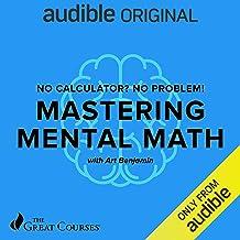 No Calculator? No Problem!: Mastering Mental Math