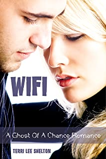 WIFI (A Ghost Of A Chance Romance)