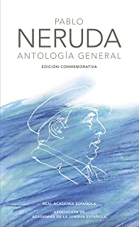 Antología general (Edición conmemorativa de la RAE y la ASALE) (Spanish Edition)