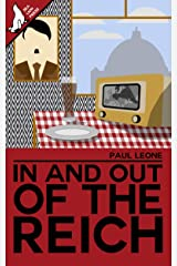 In and Out of the Reich Kindle Edition