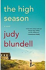 The High Season: A Novel Kindle Edition