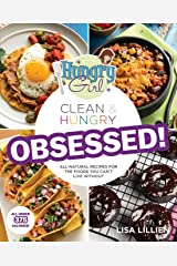 Hungry Girl Clean & Hungry OBSESSED! Paperback