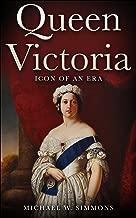 Queen Victoria: Icon Of An Era