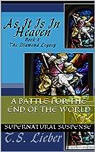 As It Is In Heaven (The Diamond Legacy Book 5)