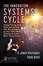 The Innovation Systems Cycle: Simplifying and Incorporating the Guidelines of the ISO 56002 Standard and Best Practices