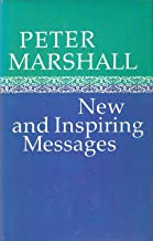Peter Marshall: New and inspiring messages