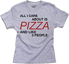 Hollywood Thread All I Care About is Pizza and Like Three People Youth Size T-Shirt