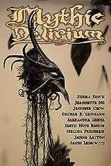 Mythic Delirium Magazine Issue 2.3 Kindle Edition