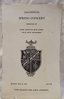23rd Annual Spring Concert Upper Arlington, OH High School Vocal Music May 20, 1974