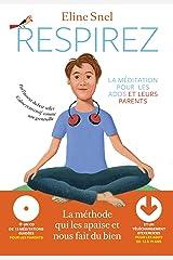 Respirez, La méditation pour les parents et les ados de 12 à 19 ans Broché