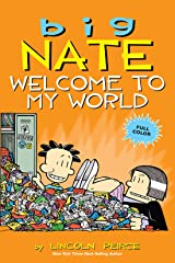 Big Nate: Welcome to My World Kindle Edition