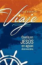 Viaje: Confía en Jesús en aguas desconocidas (Spanish Edition)
