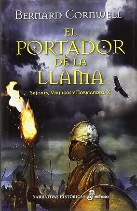 El Portador de la Llama (Narrativas Históricas)