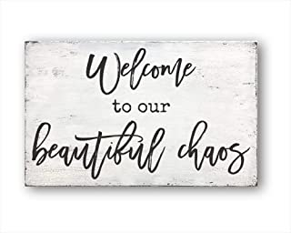 Welcome to Our Beautiful Chaos, Vintage Wood Sign Rustic Wooden Signs Wood Block Plaque..