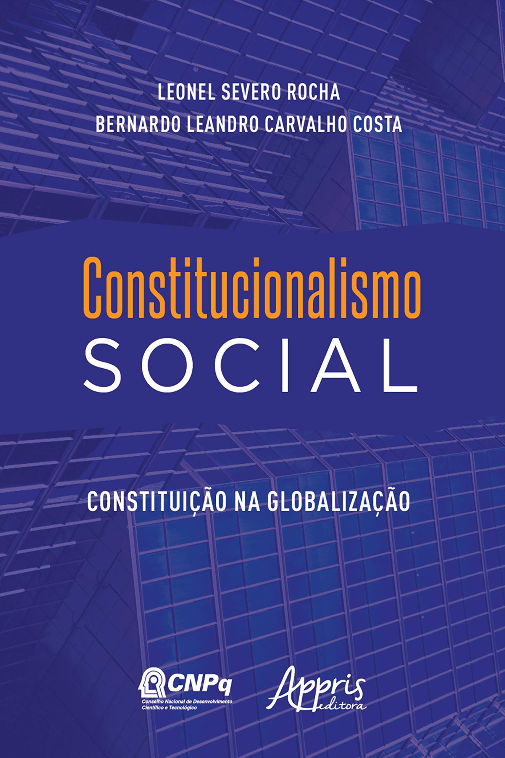 Constitucionalismo Social: Constituição na Globalização (Portuguese Edition)