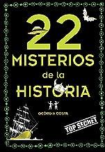 22 misterios misteriosos de la historia / 22 Mysterious Mysteries of History (No ficción ilustrados) (Spanish Edition)
