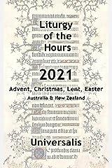 Liturgy of the Hours 2021 (Australia & New Zealand, high seasons) (Divine Office Australasia Book 2) Kindle Edition