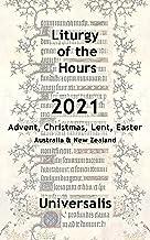 Liturgy of the Hours 2021 (Australia & New Zealand, high seasons) (Divine Office Australasia Book 2)