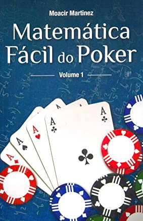 Matemática Fácil do Poker - Volume 1