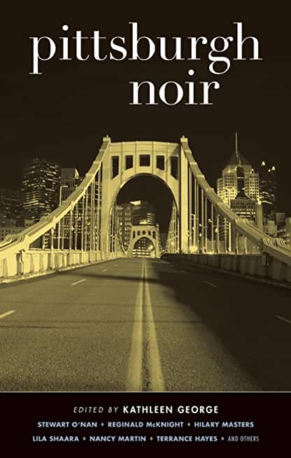 Pittsburgh Noir (Akashic Noir) (English Edition)