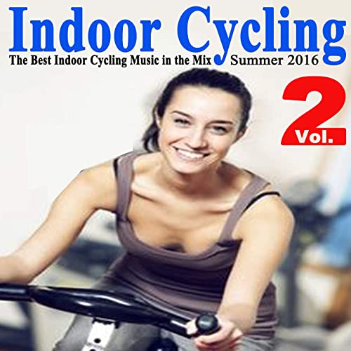 Indoor Cycling Summer 2016 Vol. 2 (The Best Indoor Cycling Music Spinning in the Mix) & DJ Mix de Various artists en Amazon Music - Amazon.es