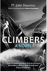 Climbers: A Novel Kindle Edition