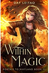 Within Magic (Portals to Whyland Book 3) Kindle Edition