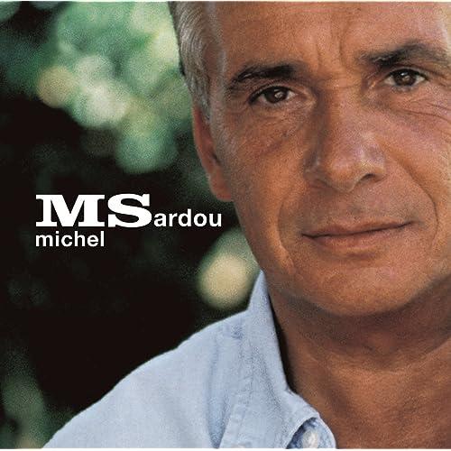 EN TÉLÉCHARGER MICHEL MP3 SARDOU CHANTANT