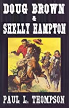 U.S. Marshal Shorty Thompson - Doug Brown & Shelly Hampton: Old West Novels Book 34