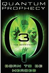 The Reckoning #3 (The New Heroes/Quantum Prophecy series) Kindle Edition