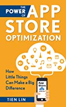 The Power of App Store Optimization: How Little Things Can Make a Big Difference