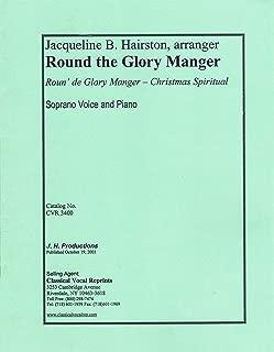 Round the Glory Manger, Soprano Voice and Piano