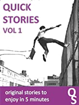 Quick Stories Volume 1