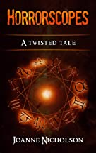 Horrorscopes: A twisted tale